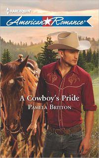 A Cowboy's Pride by Pamela Britton