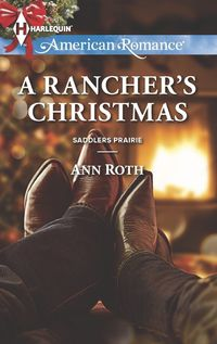 A Rancher's Christmas by Ann Roth