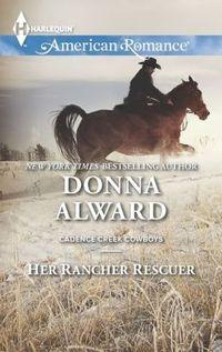 Her Rancher Rescuer by Donna Alward