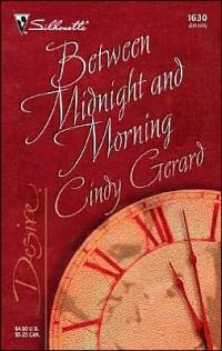Between Midnight and Morning by Cindy Gerard