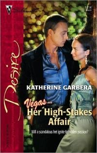 Her High-Stakes Affair by Katherine Garbera
