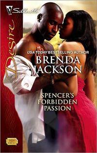 Spencer's Forbidden Passion by Brenda Jackson