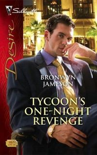 Tycoon's One-Night Revenge by Bronwyn Jameson