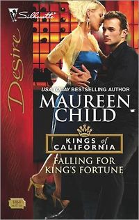 Falling For King's Fortune by Maureen Child