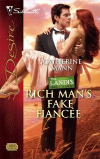 Rich Man's Fake Fiancee by Catherine Mann
