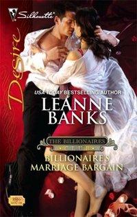 Billionaire's Marriage Bargain by Leanne Banks