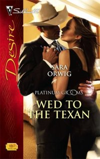 Wed To The Texan