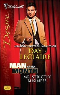 Mr. Strictly Business by Day Leclaire