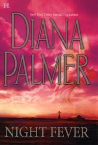 Night Fever by Diana Palmer