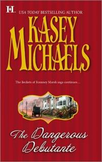 The Dangerous Debutante by Kasey Michaels