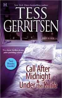 Call After Midnight & Under the Knife by Tess Gerritsen