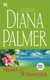 Heart Of A Stranger by Diana Palmer
