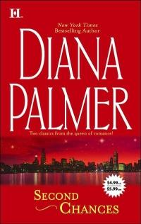 Second Chances by Diana Palmer