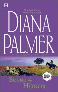 Bound by Honor by Diana Palmer