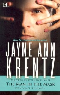 The Man In The Mask by Jayne Ann Krentz