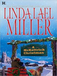 A McKettrick Christmas by Linda Lael Miller