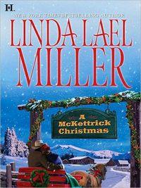 A McKettrick Christmas by Linda Lael Miller
