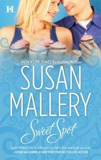 Sweet Spot by Susan Mallery