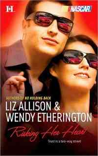 Risking Her Heart by Wendy Etherington