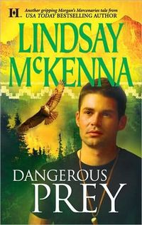 Dangerous Prey by Lindsay McKenna