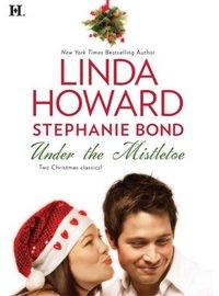 Under The Mistletoe by Linda Howard