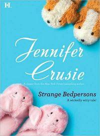 Strange Bedpersons by Jennifer Crusie