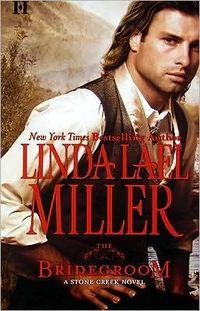 The Bridegroom by Linda Lael Miller