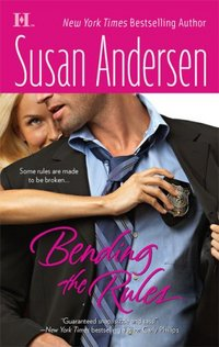 Bending The Rules by Susan Andersen