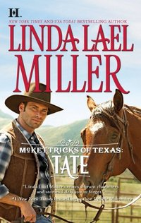 McKettricks Of Texas: Tate by Linda Lael Miller