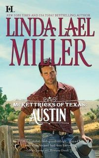 McKettricks Of Texas: Austin by Linda Lael Miller