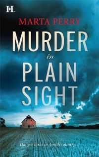 Murder In Plain Sight by Marta Perry