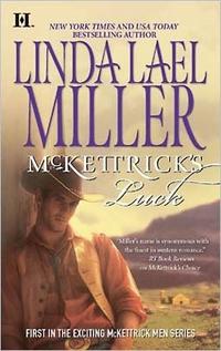 Mckettrick's Luck by Linda Lael Miller