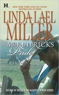 McKettrick's Pride by Linda Lael Miller