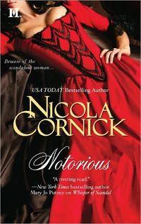 Notorious by Nicola Cornick