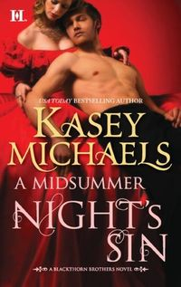 A Midsummer Nights Sin by Kasey Michaels