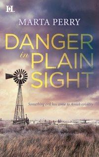Danger in Plain Sight
