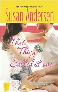 That Thing Called Love by Susan Andersen
