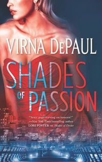 Shades Of Passion by Virna DePaul