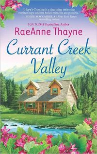 Currant Creek Valley by RaeAnne Thayne