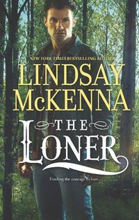 The Loner by Lindsay McKenna
