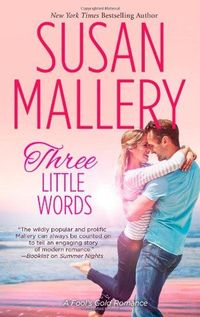 Three Little Words by Susan Mallery