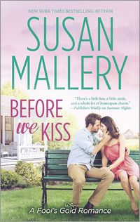Before We Kiss by Susan Mallery