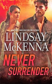 Never Surrender by Lindsay McKenna