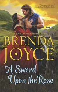 A Sword Upon The Rose by Brenda Joyce