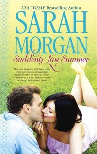 Suddenly Last Summer by Sarah Morgan