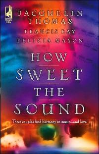 How Sweet the Sound by Jacquelin Thomas