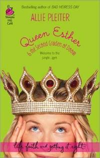 Queen Esther and the Second Graders of Doom by Allie Pleiter