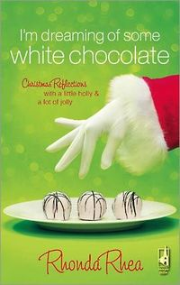 I'm Dreaming of Some White Chocolate