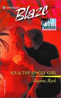 Sex & the Single Girl by Joanne Rock