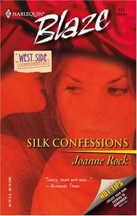 Silk Confessions by Joanne Rock